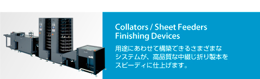 Collators / Sheet Feeders / Booklet Makers / Stackers